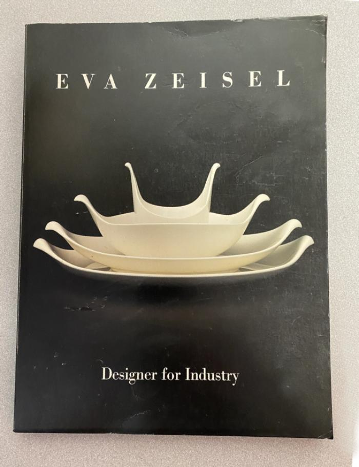 Eva Zeisel  Designer for Industry 1984 1st Ed