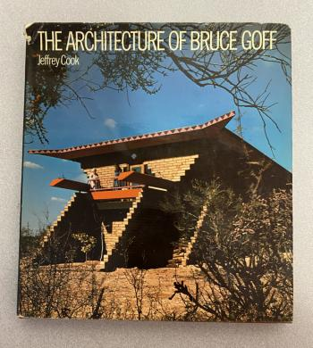 Image of The Architecture of Bruce Goff by Jeffrey Goff 2nd Ed 1979