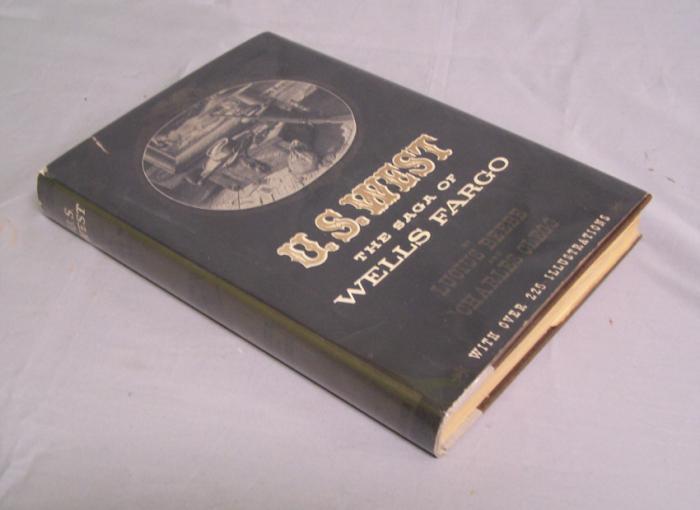 U S West The Saga of Wells Fargo book