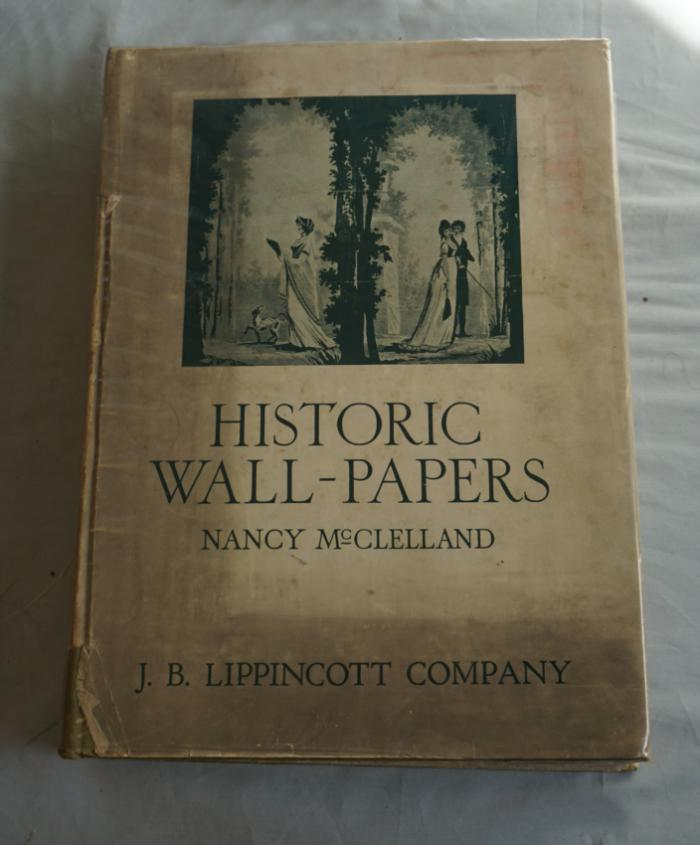 Historic Wall-papers by Nancy McClelland Henri Clouzot introduction 1924