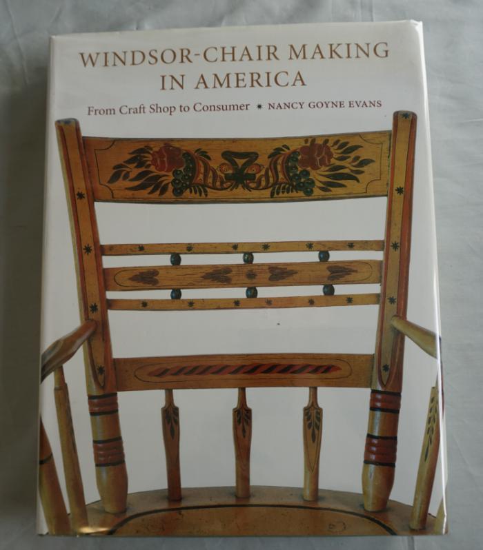 Windsor Chair Making In America by Nancy Goyne Evans 2006