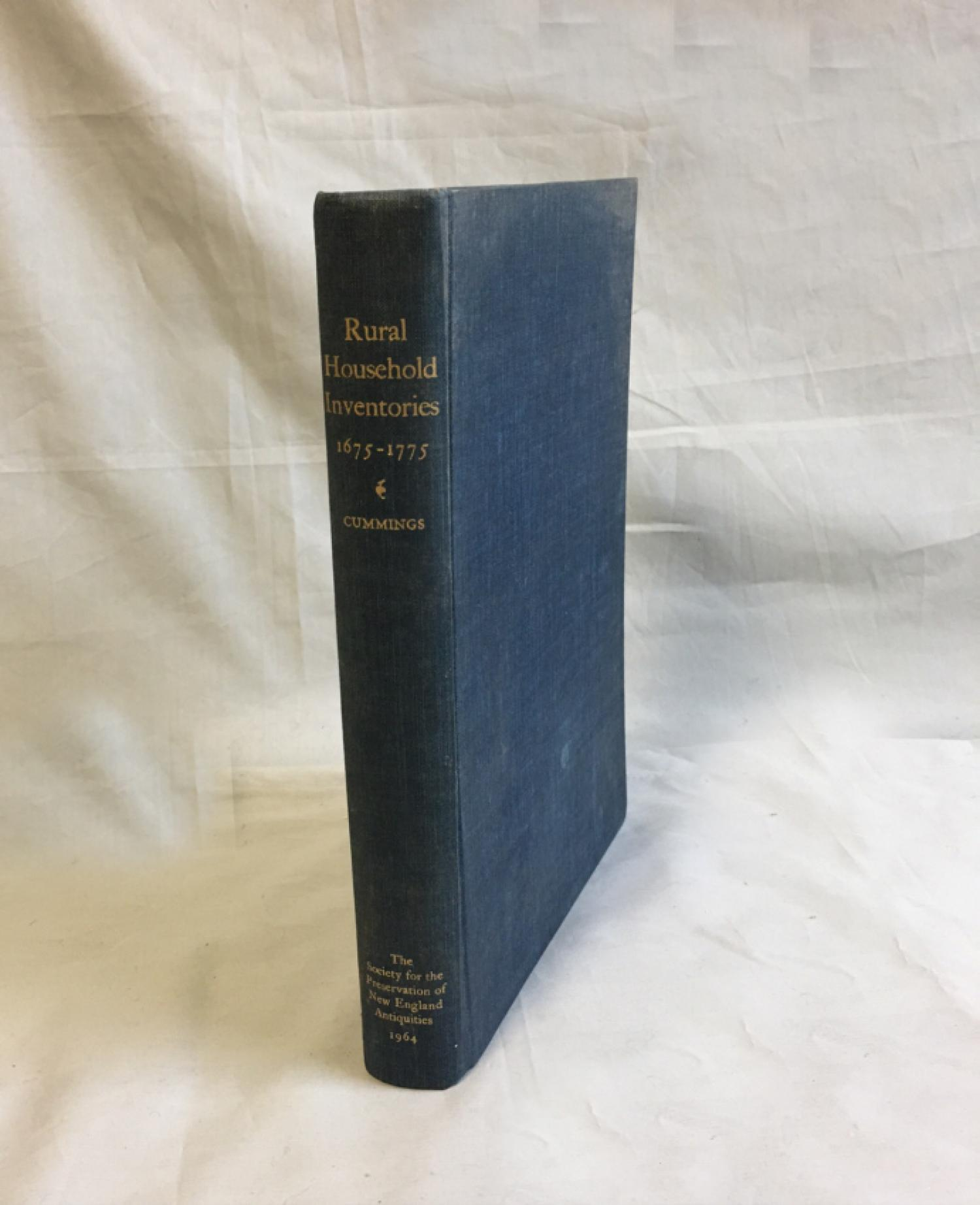 Rural Household Inventories 1675-1775 by A L Cummings 1964
